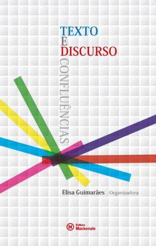 Texto e discurso: confluências, livro de Elisa Guimarães (org.)