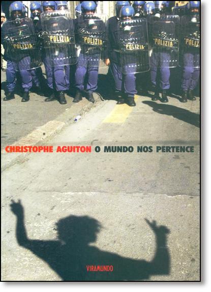 Mundo nos Pertence, O, livro de Christophe Aguiton