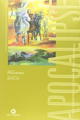 Apocalipse: Uma Interpretação Espírita das Profecias, livro de Robson Pinheiro