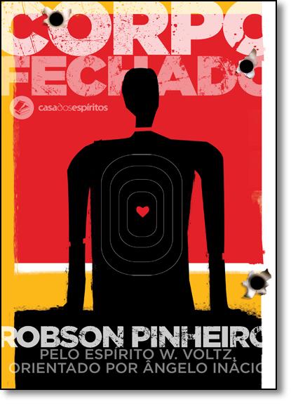 Corpo Fechado, livro de Robson Pinheiro