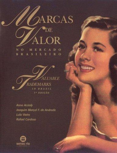 MARCAS DE VALOR NO MERCADO BRASILEIRO, livro de ACCIOLY, ANNA; ANDRADE, JOAQUIM MARCAL F. DE