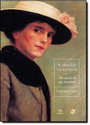 A Imagem Da Mulher, livro de Cristina Costa