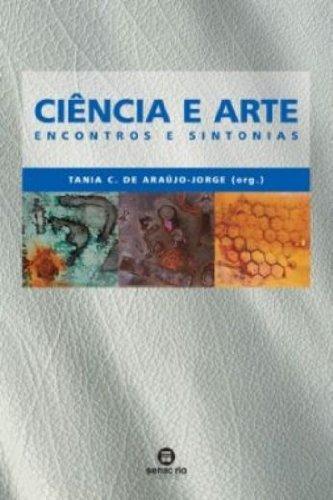 Ciência E Arte, livro de Tânia Araújo