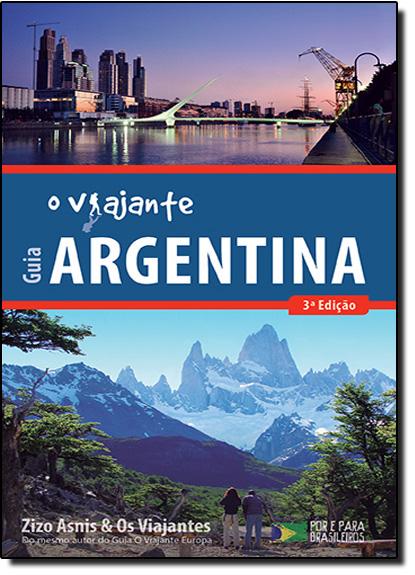 Guia O Viajante Argentina, livro de Zizo Asnis