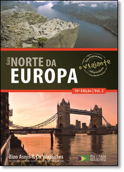 Guia Norte da Europa - Vol.2 - Coleção O Viajante, livro de Zizo Asnis