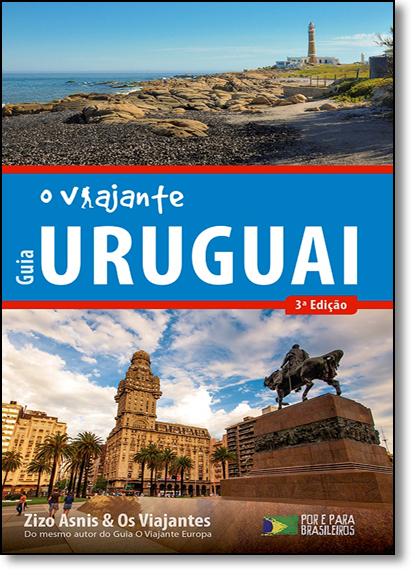 Guia O Viajante Uruguai, livro de Zizo Asnis