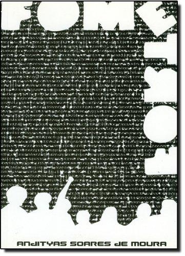 Fome Forte, livro de Andityas Soares de Moura