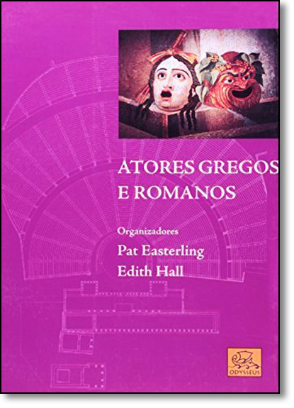 Atores Gregos e Romanos, livro de Pat Eastreling