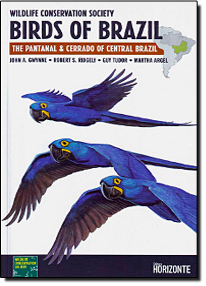 Birds of Brazil: The Pantanal and Cerrado of Central Brazil, livro de John a. Gwynne