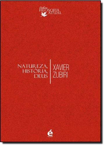 Natureza, História e Deus, livro de Xavier Zubiri