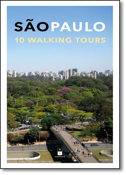 São Paulo: 10 Walking Tours, livro de Varios Autores