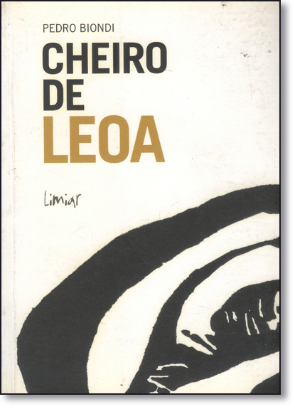 Cheiro de Leoa, livro de Pedro Biondi