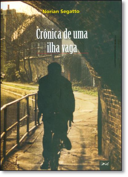 Crônica de Uma Ilha Vaga, livro de Norian Segatto