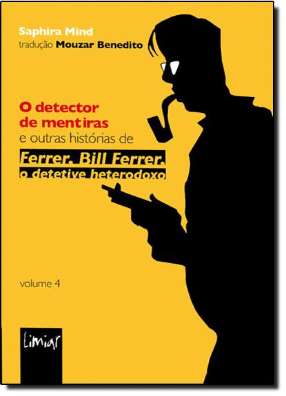 Detector de Mentiras, O, livro de Mouzar Benedito