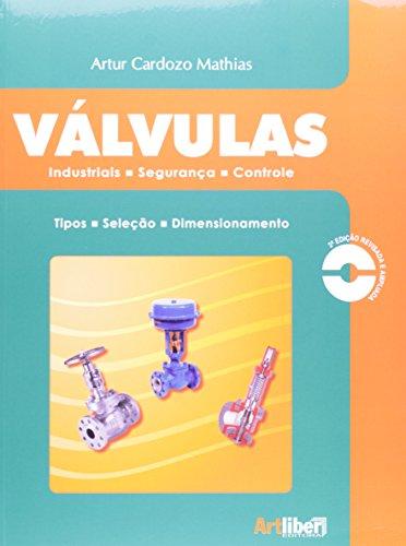 Válvulas: Industriais, Segurança e Controle, livro de Artur Cardozo Mathias