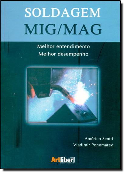 Soldagem Mig-mag, livro de Américo Scotti