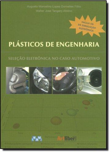 Plásticos de Engenharia - Seleção Eletrônica no Caso Automotivo, livro de DORNELLES FILHO/ATOL