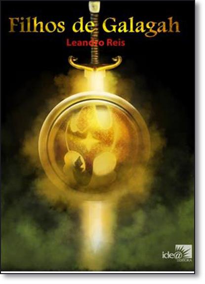 Filhos de Galagah - Vol.1 - Coleção Legado Goldshine, livro de Cople Reis
