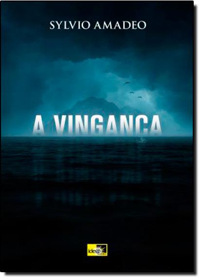 Vingança, A, livro de Sylvio Amadeo