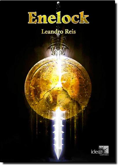 Enelock - Vol.3 - Coleção Legado Goldshine, livro de Leandro Reis