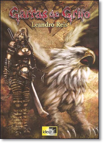 Garras de Grifo, livro de Leandro Reis