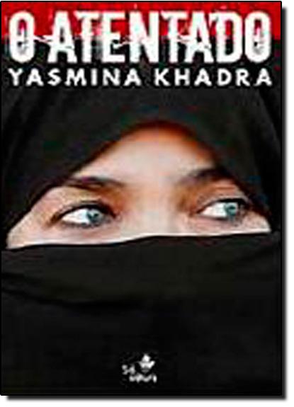Atentado, O, livro de KHADRA