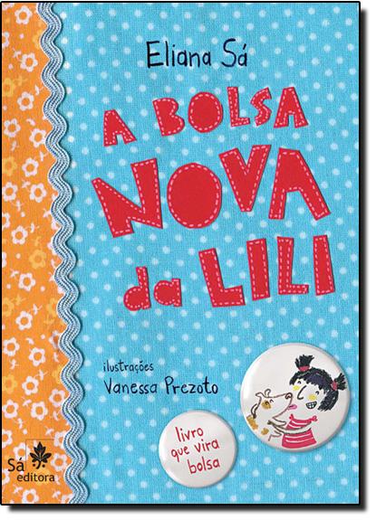 Bolsa Nova da Lili, A, livro de Eliana Sa
