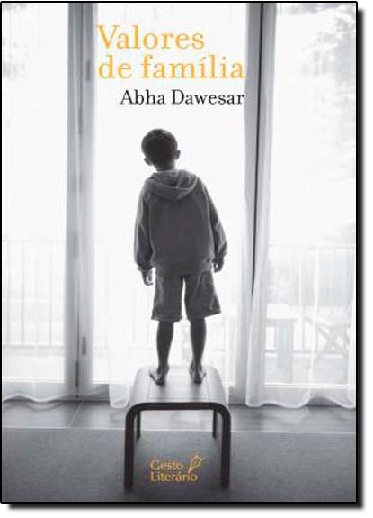 Valores de Família, livro de Abha Dawesar
