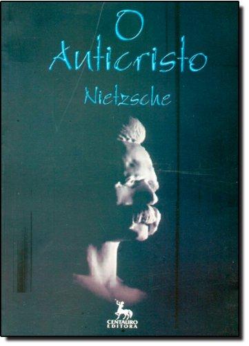 O Anticristo, livro de Friedrich Nietzsche