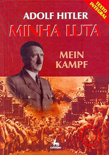 Minha Luta. Mein Kampf, livro de Adolf Hitler