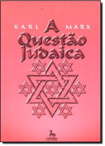 Questao Judaica, A, livro de Karl Marx