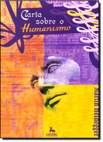 Carta Sobre O Humanismo, livro de Martin Heidegger