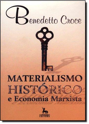 Materialismo Histórico E Economia Marxista, livro de Benedetto Croce