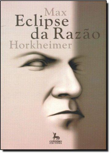 Eclipse Da Razão, livro de Max Horkheimer
