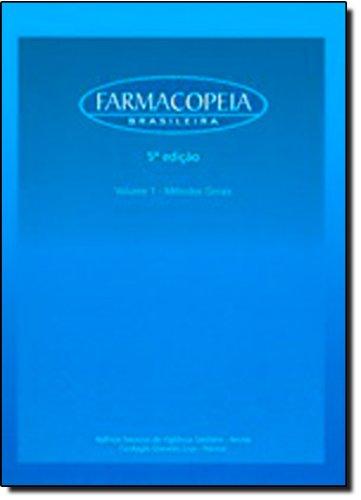 Farmacopeia Brasileira - 5ª edição - vol. 1 - Métodos Gerais, livro de Comitê da Farmacopeia Brasileira - CFB