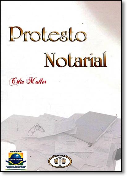 Protesto Notorial, livro de Célia Muller
