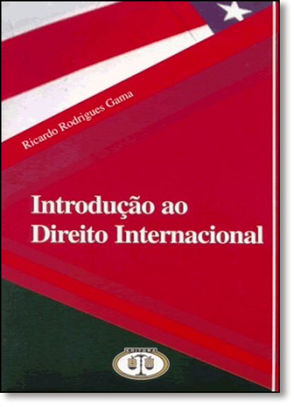 Introdução ao Direito Internacional, livro de Ricardo Rodrigues Gama