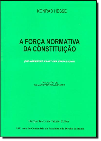 Força Normativa da Constituição, A, livro de Konrad Hesse