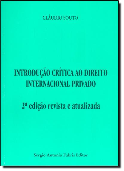 Introdução Crítica ao Direito Internacional Privado, livro de Cláudio Souto