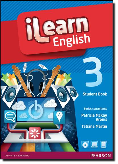 Ilearn English Sb 3 Pack, livro de Patricia Mckay Aronis