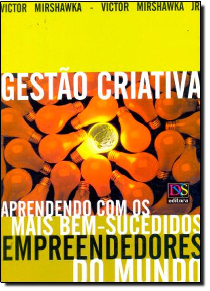 Gestão Criativa, livro de Victor Mirshawka