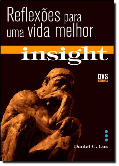 Insight - Vol.1, livro de Daniel C. Luz