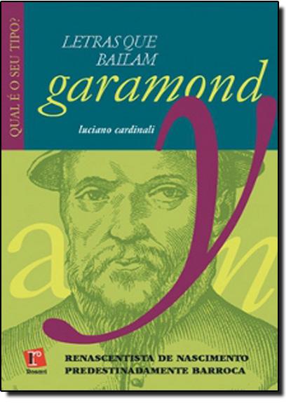 GARAMOND - LETRAS QUE BAILAM, livro de CARDINALI