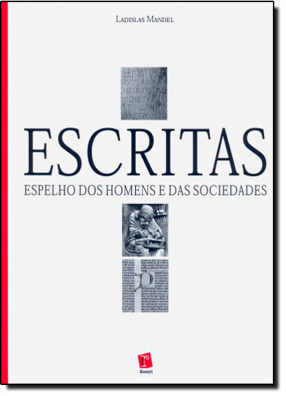 Escritas , Espelho dos Homens e das Sociedades, livro de Ladislas Mandel
