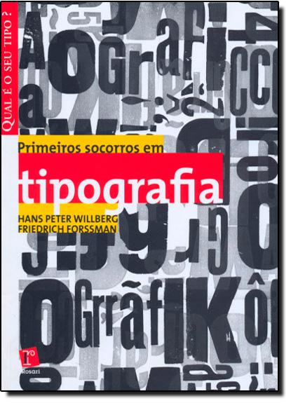 Primeiros Socorros em Tipografia, livro de Hans Peter Willberg