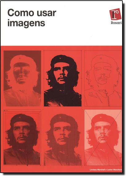 Como Usar Imagens, livro de Lindsey Marshall