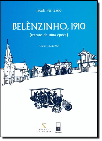 Belenzinho 1910: Retratos de Uma Época, livro de Jacob Penteado