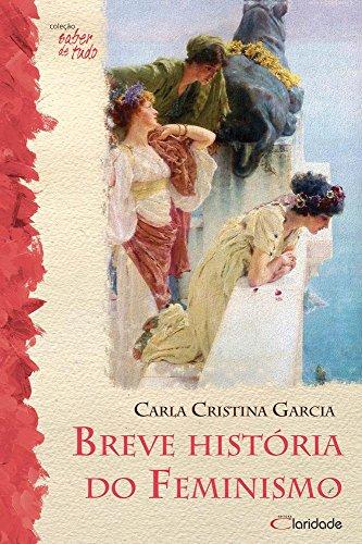 Breve História do Feminismo, livro de Carla Cristina Garcia