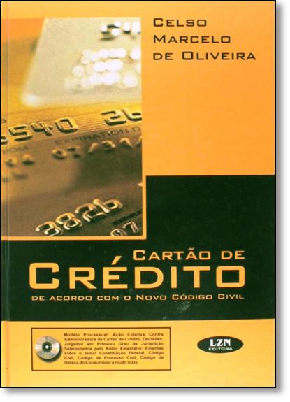 Cartão de Crédito: De Acordo Com o Novo Codigo Civil, livro de Luiz Fernando KriegerMerico