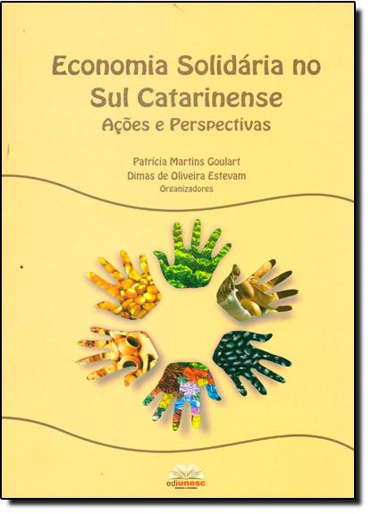 Economia Solidária no Sul Catarinense, livro de Patrícia Martins Goulart